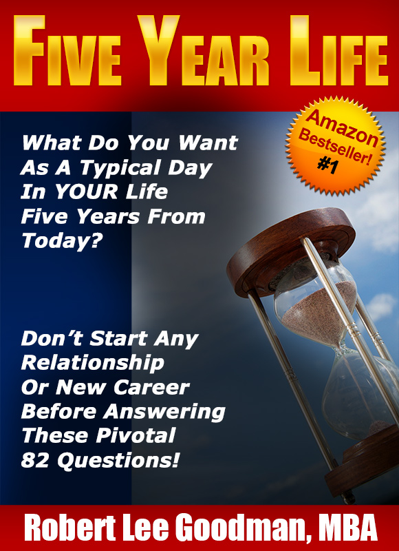 Click To Get #1 Amazon Bestseller - Five Year Life - For Life Planning and Career Planning!
