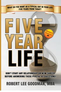 Click To Get #1 Amazon Bestseller - Five Year Life - Don't Start ANY Relationship, New Job or Career Before Answering These Pivotal 82 Questions About You